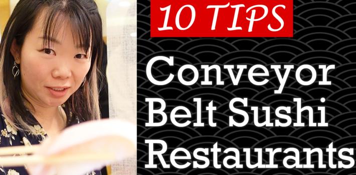 10 Tips You Should Know about Conveyor Belt Sushi Restaurants