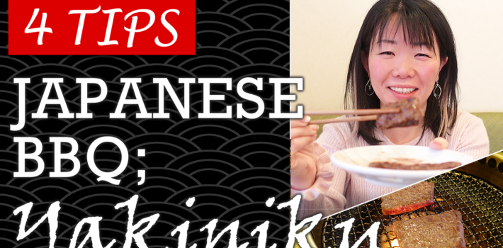 4 Tips You Should Know about Japanese BBQ; Yakiniku